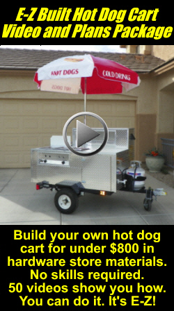 E-Z Built Hot Dog Cart Videos and Plans